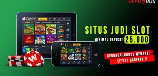 Gabunglah Di Situs Judi Slot Minimal Depo 25 000 Dengan Keamanan Terjamin